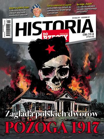 """Okładka miesięcznika """"Historia Do Rzeczy"""" nr 10/2017 (56)"""