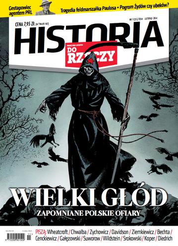 """Okładka miesięcznika """"Historia Do Rzeczy"""" nr 11/2014 (21)"""