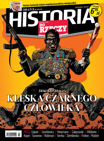 """Okładka miesięcznika """"Historia Do Rzeczy"""" nr 2/2014 (12)"""