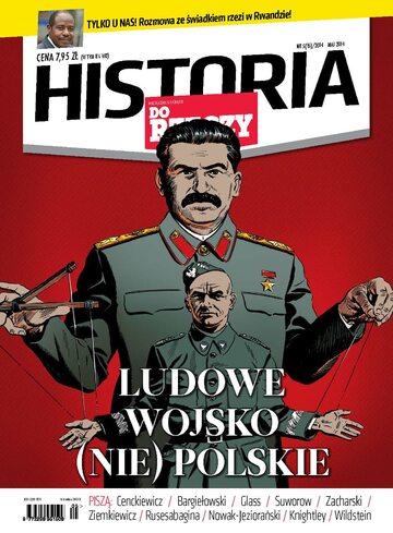 """Okładka miesięcznika """"Historia Do Rzeczy"""" nr 5/2014 (15)"""